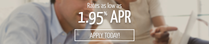 Rates as low as 1.95% Apply today! Banner
