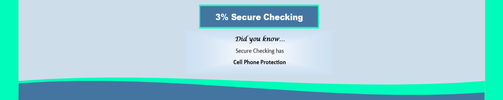 Secure Checking benefit 3
