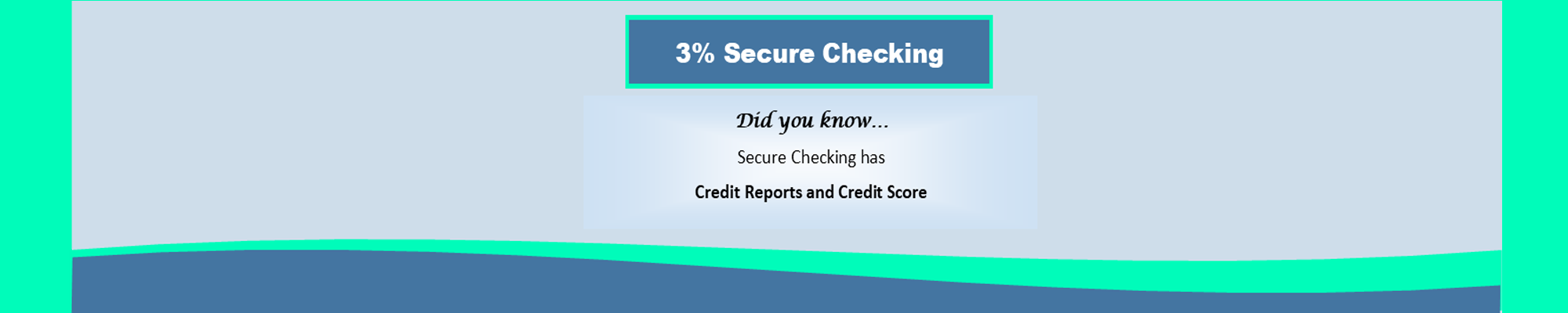 Secure checking benefit 2